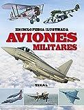 Aviones militares (Enciclopedia ilustrada)