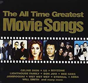 The All Time Greatest Movie Songs Amazoncouk Music