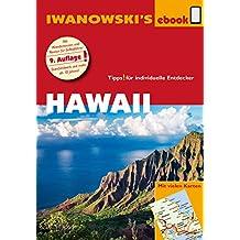 Hawaii - Reiseführer von Iwanowski: Individualreiseführer mit vielen Karten und Karten-Download (Reisehandbuch)