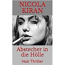Abstecher in die Hölle: Noir Thriller