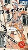 DuMont direkt Reiseführer Regensburg: Mit großem Cityplan