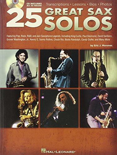25 Great Sax Solos. Für Saxophon, Alt-Saxophon, Tenorsaxophon, Sopransaxophon
