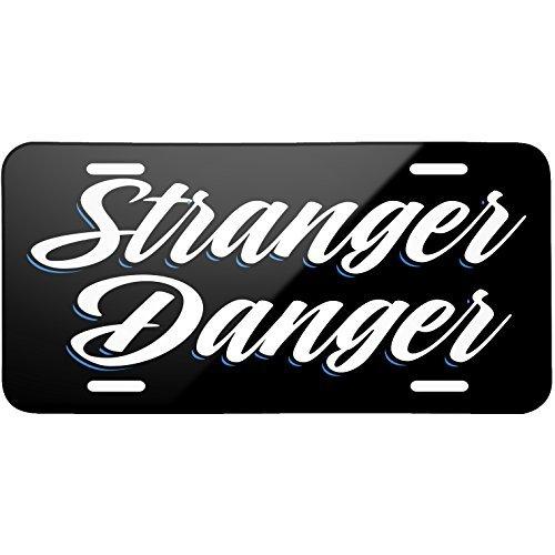 Klassisches Design Stranger Danger Metall Nummernschild 15,2x 30,5cm