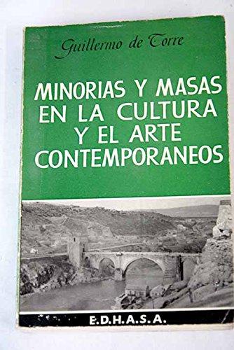 Minorías y masas en la cultura y el arte contemporáneos (Juan Gris, Robert De...