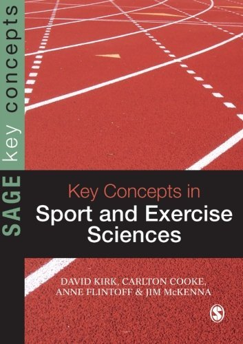 Key Concepts in Sport and Exercise Sciences (SAGE Key Concepts series) by David Kirk (2008-11-03)