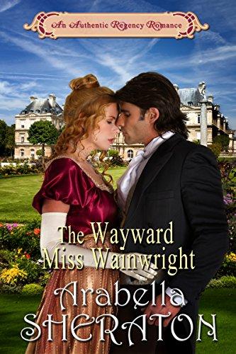 the-wayward-miss-wainwright-an-authentic-regency-romance-english-edition