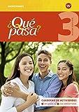 ¿Qué pasa? / Lehrwerk für Spanisch als 2. Fremdsprache ab Klasse 6 oder 7 - Ausgabe 2016: Qué pasa - Ausgabe 2016: Cuaderno de actividades 3 mit Lernsoftware und Audio-CD für Schüler