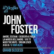 Il meglio di John Foster - grandi successi