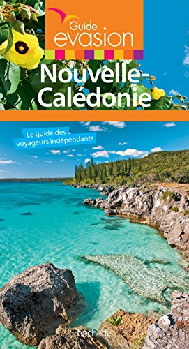 Guide Evasion Nouvelle Caldonie