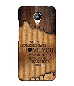 Meizu M3 Back Cover When Someone Says I Love You Watch Their Actions More Than Their Words Design From FUSON