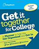 Get it Together for College 2nd Edition