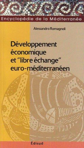 Développement économique etlibre échange euro-méditerranéen