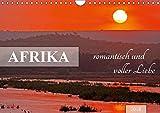 AFRIKA romantisch und voller Liebe (Wandkalender 2018 DIN A4 quer): Bezauberndes Licht, liebevolle Tiere (Monatskalender, 14 Seiten ) (CALVENDO Orte)