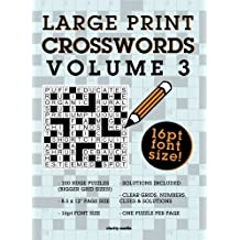 Large Print Crosswords Volume 3