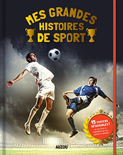 Mes grandes histoires de sport
