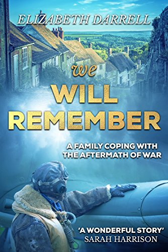 We Will Remember (The Sheridans Book 3) (English Edition) par Elizabeth Darrell