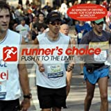Runners Choice - Push It To The Limit