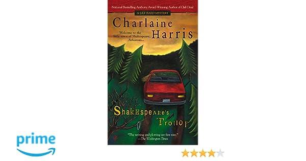 Amazonfr Shakespeares Trollop Charlaine Harris Livres