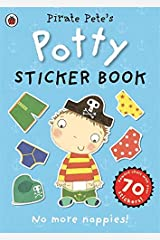 Pirate Pete's Potty sticker activity book (Pirate Pete and Princess Polly) Paperback