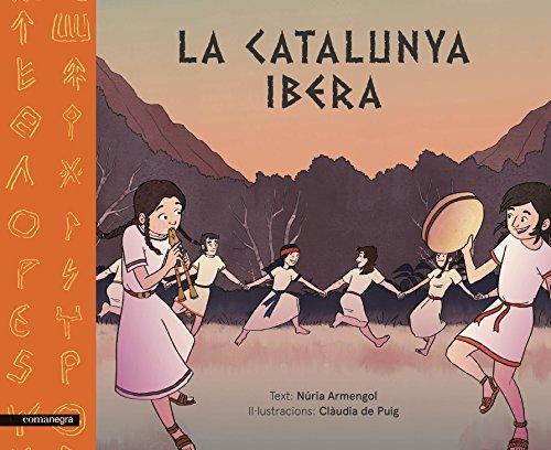 La Catalunya ibera (Catalan Edition) por Núria Armengol