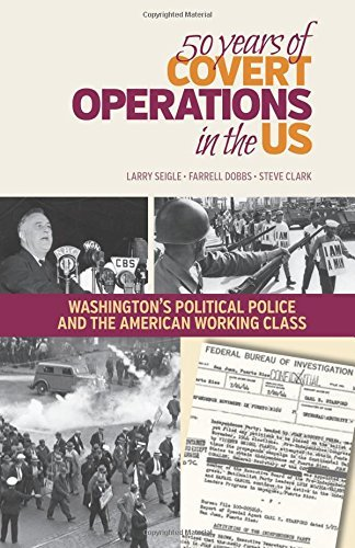 50 Years of Covert Operations in the Us: Washington's Political Police and the Working Class by Larry Seigle (2014-06-01) par Larry Seigle;Farrell Dobbs;Steve Clark