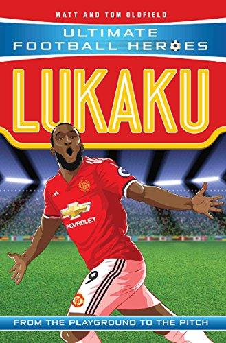 Lukaku (Ultimate Football Heroes) - Collect Them All! (English Edition) por Matt Oldfield