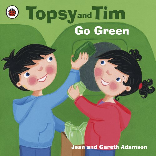 Topsy and Tim learn go green
