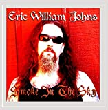 Songtexte von Eric William Johns - Smoke In The Sky