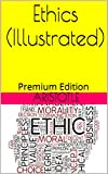 Ethics (Illustrated): Premium Edition