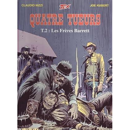 Quatre tueurs, tome 2 : Les Frères Barrett