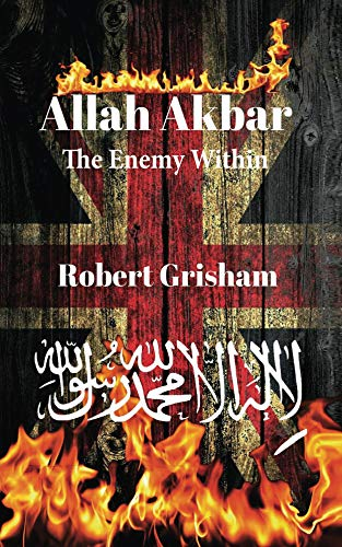Allah Akbar : The Enemy Within (English Edition)