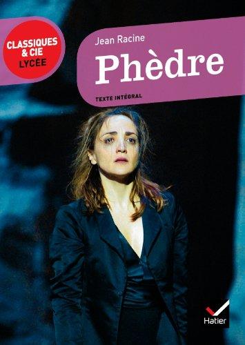 Phèdre (Classiques & Cie Lycée) por Jean Racine