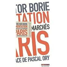 L'Alimentation à Paris: Les halles et les marchés