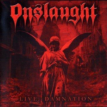 Onslaught: Live Damnation (Audio CD)