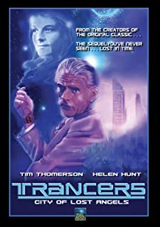Trancers: City of Lost Angels by Tim Thomerson