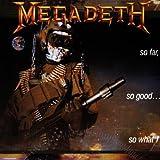 Megadeth: So Far,So Good...So What (Audio CD)
