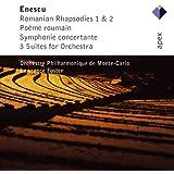 Enescu: Romanian Rhapsodies 1, 2, Poeme Roumain, Symphonie concertante & 3 Suites for Orchestra
