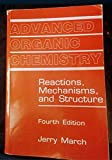 Advanced Organic Chemistry: Reaction Machnisms And Struture