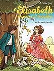 Elisabteh, princesse à Versailles T11 - Le secret de Bertille
