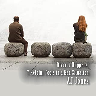Divorce Happens! 7 Helpful Tools to Maneuver Through a Bad Situation