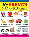 [(My French Sticker Dictionary : Everyday Words and Popular Themes in Colorful Sticker Scenes)] [By (author) Catherine Bruzzone ] published on (March, 2013)