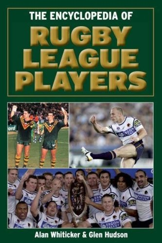 The Encyclopedia of Rugby League Players por Alan Whiticker