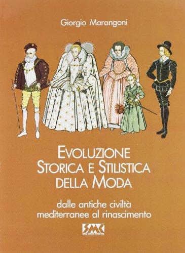 Evoluzione storica e stilistica della moda: 1
