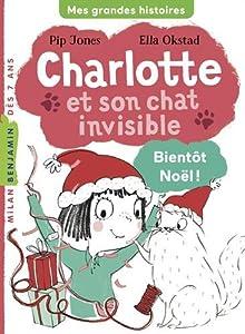"""Afficher """"Charlotte et son chat invisible n° 4 Bientôt Noël !"""""""
