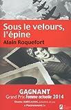 Sous le velours, l'épine (ROMAN) (French Edition)