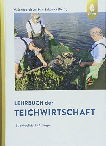 Lehrbuch der Teichwirtschaft