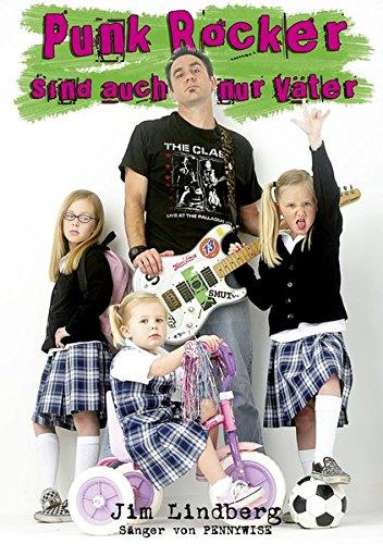 Punk Rocker sind auch nur Väter