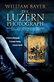 Luzern Photograph, The: A noir thriller
