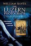 Luzern Photograph, The: A noir thriller