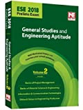 ESE 2018 Prelims Exam: General Studies & Engineering Aptitude - Theory and Solved Papers - Vol. 2